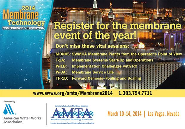 AWWA/AMTA 2014 Membrane Technology Conference & Exposition – March 10-14, 2014 – Las Vegas, NV @ Bally's Las Vegas Hotel | Las Vegas | Nevada | United States